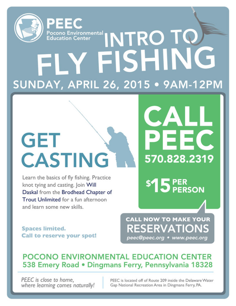 April 26, 2015 Intro to Fly Fishing Workshop at Pocono Environmental Education Center