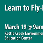 Monroe County Conservation District's Kettle Creek Environmental Education Center Sponsors Fly Fishing Workshop