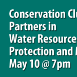 May Brodhead TU Meeting Features Conservation Clubs – Partners in Water Resources Protection and Management