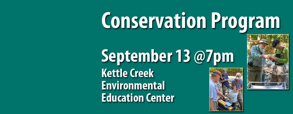 September 13 Chapter Meeting Features Conservation Program