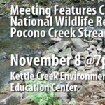 November Chapter Meeting Features Cherry Valley National Wildlife Refuge, Pocono Creek Restoration Effort