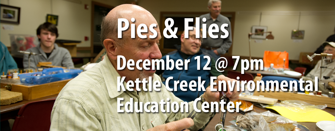 December Brodhead Chapter of Trout Unlimited Meeting Features Pies & Flies