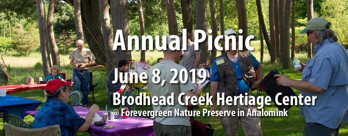 Chapter Annual Picnic June 8 at Brodhead Creek Heritage Center in Analomink